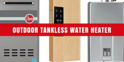 Benefits of Outdoor Tankless Water Heater